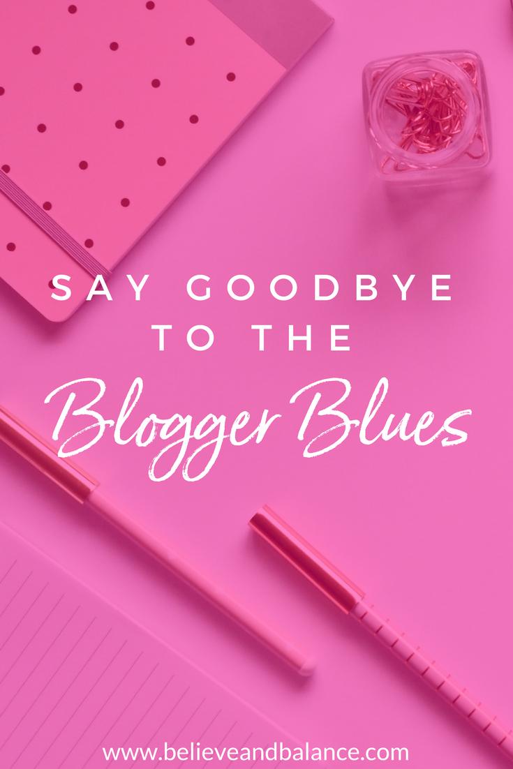 SayGoodbyeToTheBloggerBlues.png