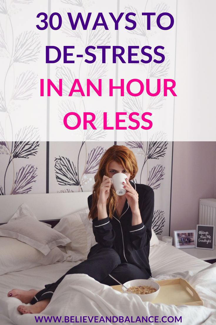 30 ways to de-stress in an hour or less-3.png