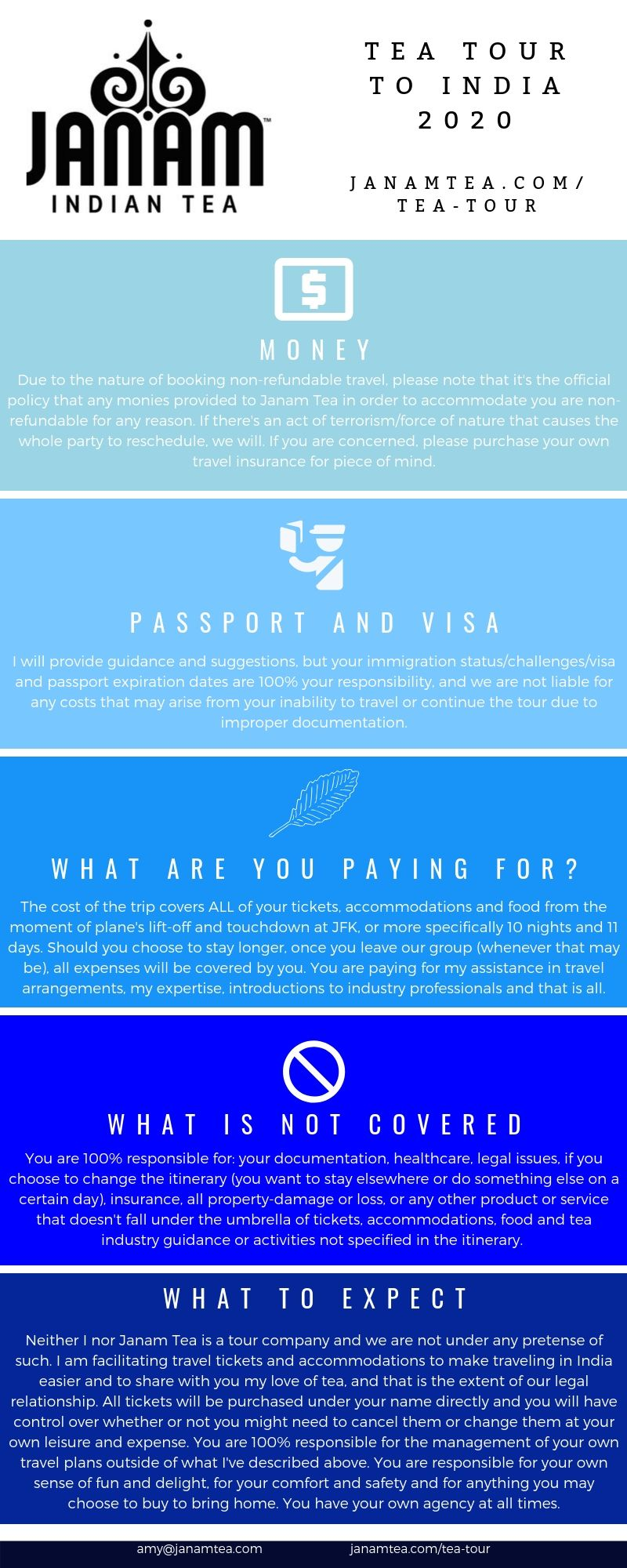 If there are any questions about policies, please do let me know. Prior to commencement of trip, each guest will sign a waiver of rights for reimbursement, to sue for damages to persons or property with clear understanding that travel to India is at your own risk.