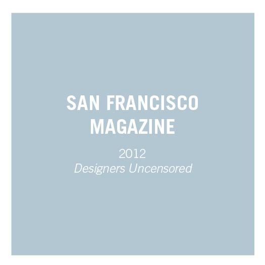 San Francisco Magazine   2012   Designers Uncensored