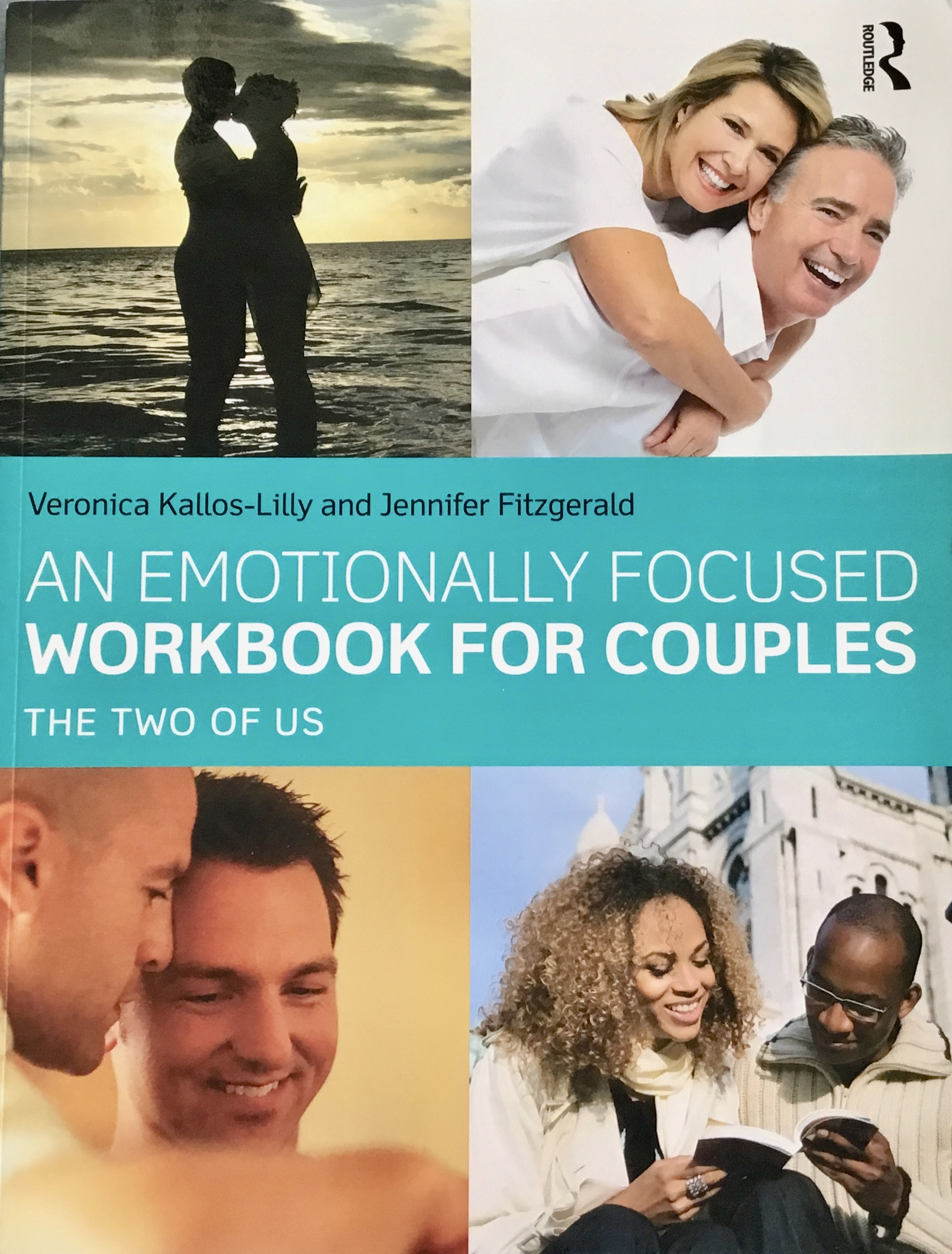 """An Emotionally Focused Workbook For Couples: The Two Of Us"""