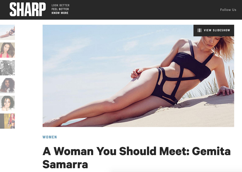 Sharp Magazine- A woman you should meet    http://sharpmagazine.com/2015/11/06/a-woman-you-should-meet-gemita-samarra/