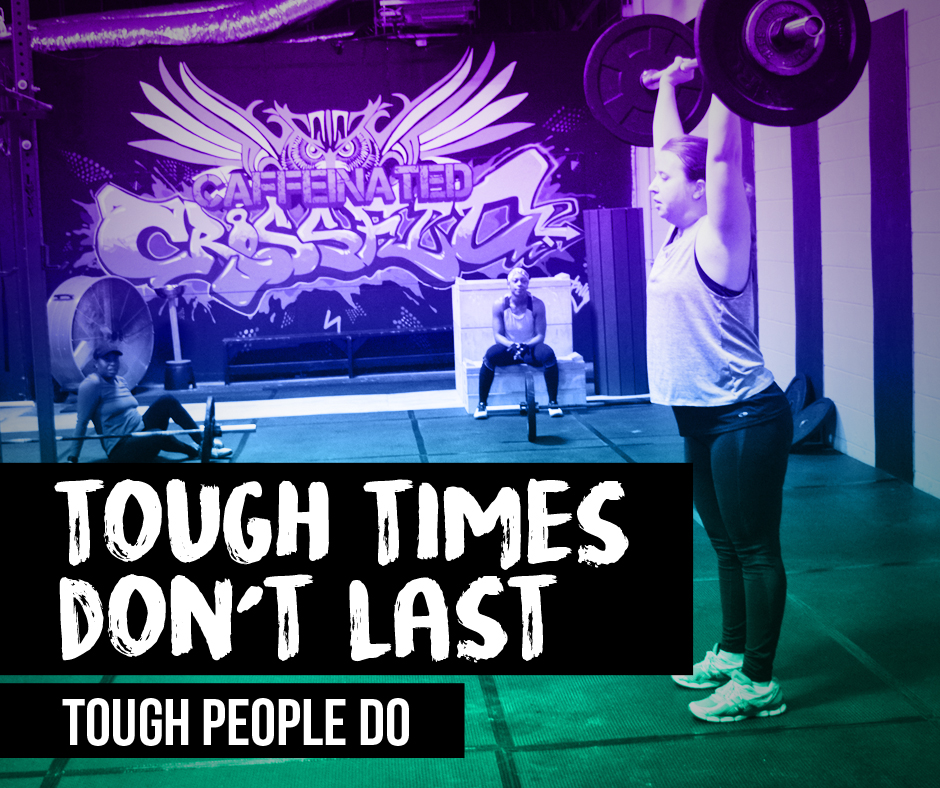 Tough Times Don't Last, Tough People Do!