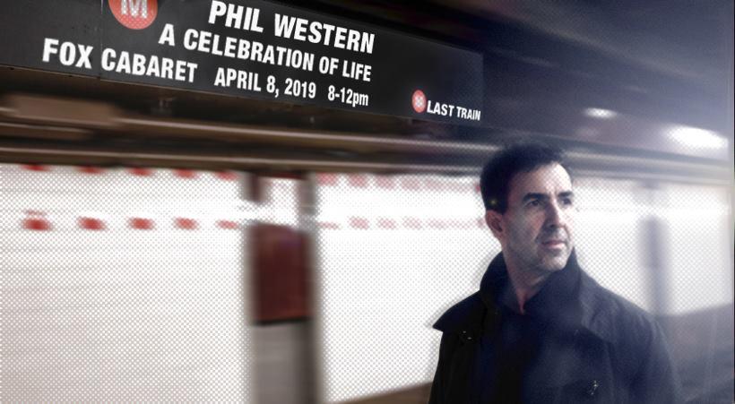 946f557e2 Phil Western: Celebration of Life — FOX CABARET