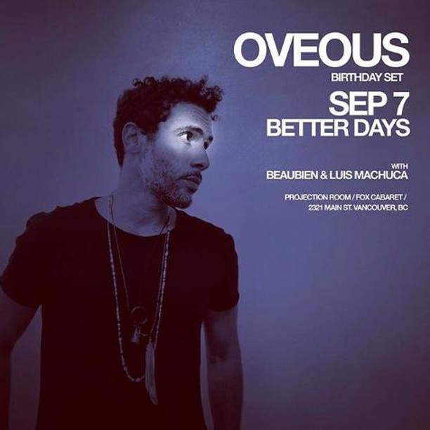 Up in The Projection Room tonight @dj_luis_machuca + @dj_beaubien present a very special Better Days birthday takeover by @oveous! guestlist@foxcabaret.com for free cover spots 🔥