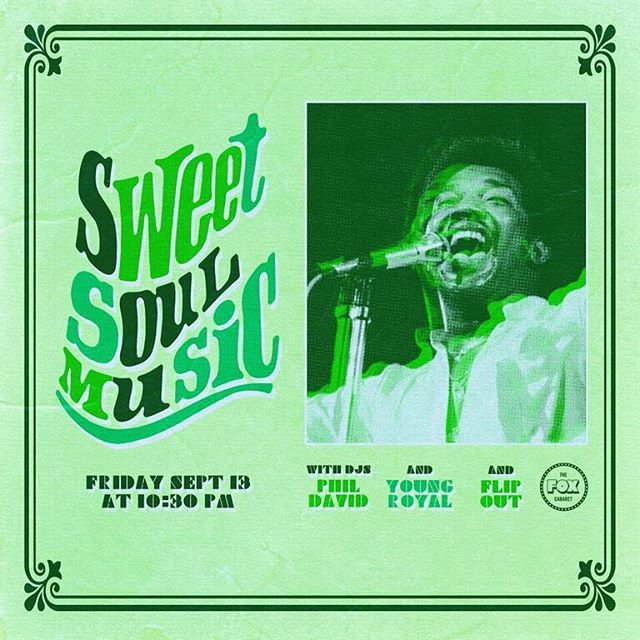 This Friday, Sweet Soul Music returns to dance you back to a time of shimmys and shakes with DJs @flipout @youngryoyal88 + @ph.deee playing Stevie Wonder, The Temptations, The Supremes, + all your other classic #soul favs! guestlist@foxcabaret.com for free cover spots 💫