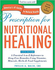 Prescription For Nutritional Healing by Phyllis A. Balch, CNC