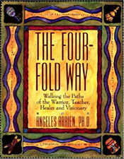 The Four Fold Way by: Angeles Arrien