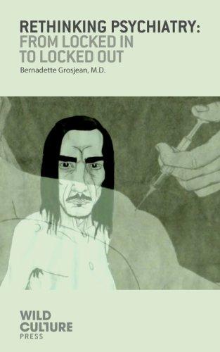 Rethinking Psychiatry by Bernadette Grosjean
