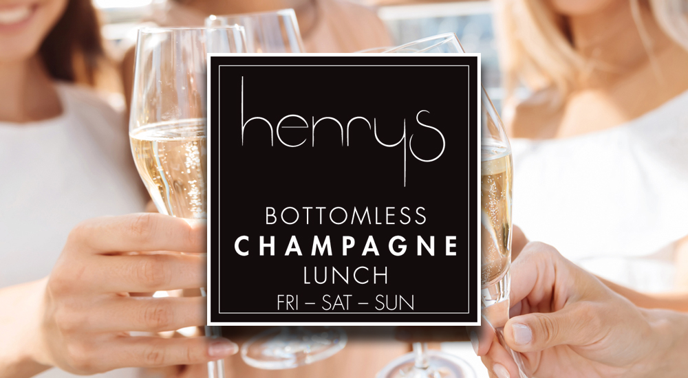 Get the girls together! Our Bottomless Champgane lunch is now available Fridays, Saturdays and Sundays 12pm - 3pm. Enjoy a sumptuous 5 course lunch complemented with bottomless champagne. $75pp. minimum 4 people.  BOOKINGS ESSENTIAL CALL 9527 0305 No Walk ins.    https://www.henryscronulla.com.au/reservations    More Information -  Click Here    Responsible Service Of Alcohol   The offer is to be considered strictly compliant with Responsible Service of Alcohol and the continuity or termination of the service related to alcohol will be completely at our discretion. Valid for a maximum 2 hours period of your booking.