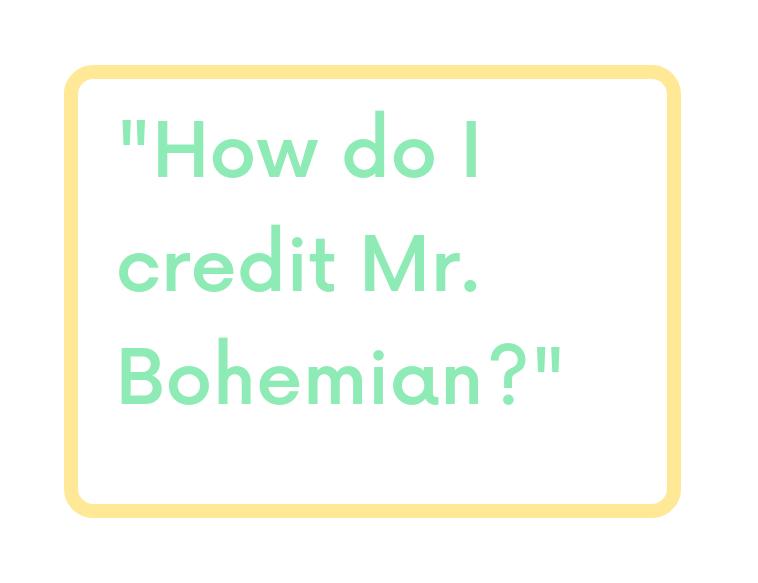 FAQ-How-do-I-credit-Mr-Bohemian.png