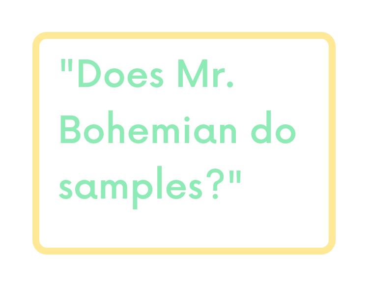 FAQ-Does-Mr-Bohemian-do-samples.png