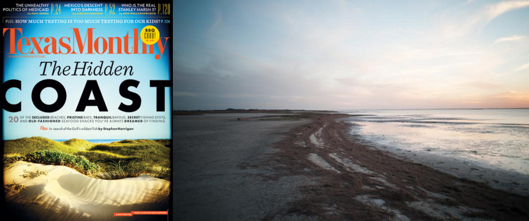 Texas Monthly:      T  he Secrets of the Secret Shore, May 2013