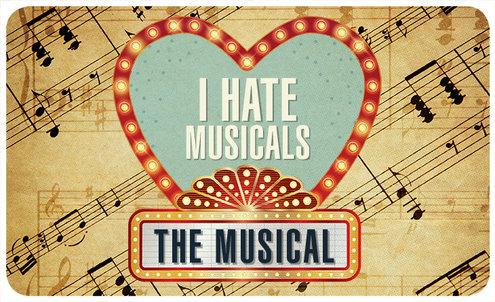 i_hate_musicals-2.jpg