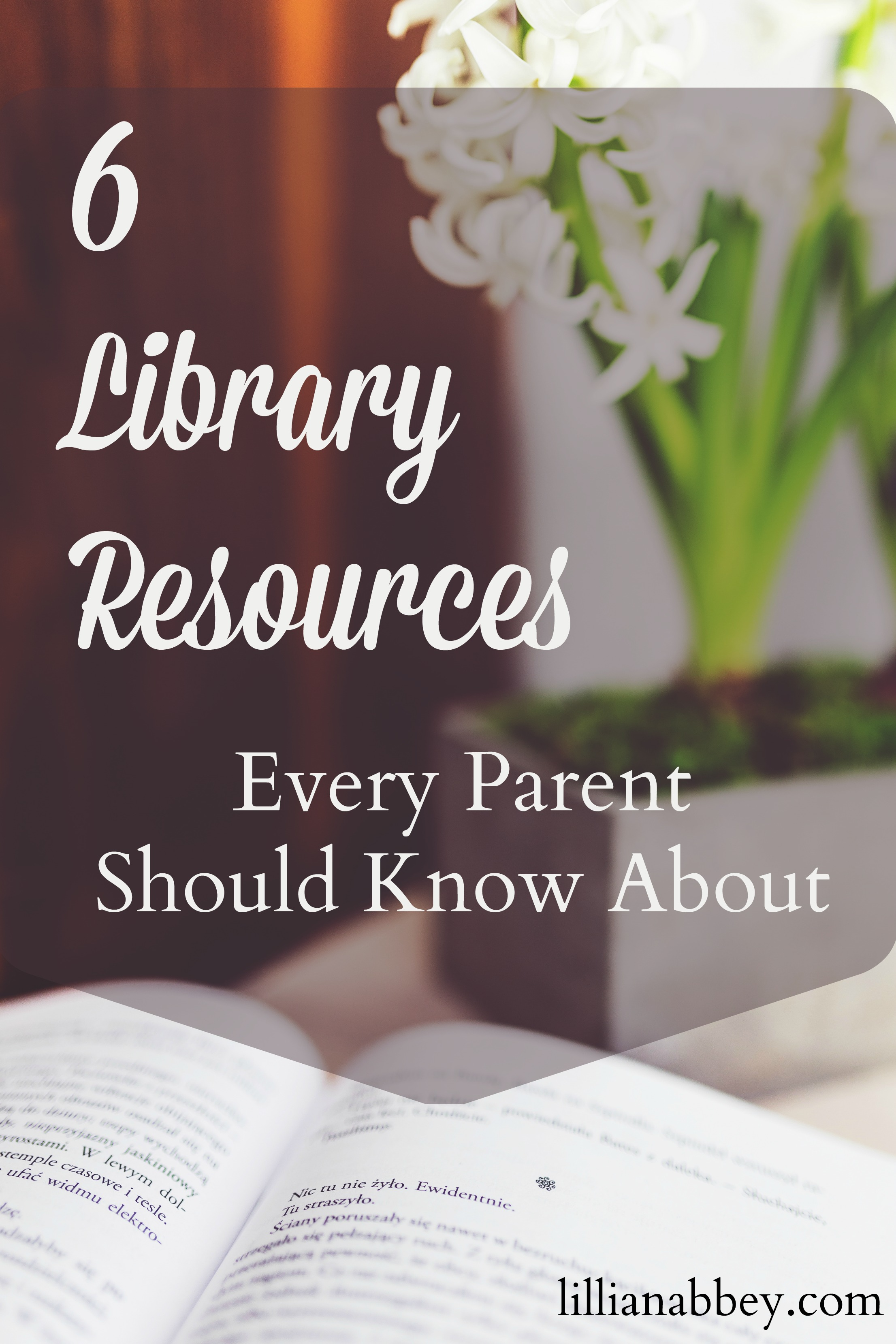 6 Library Resources Every Parent Should Know About