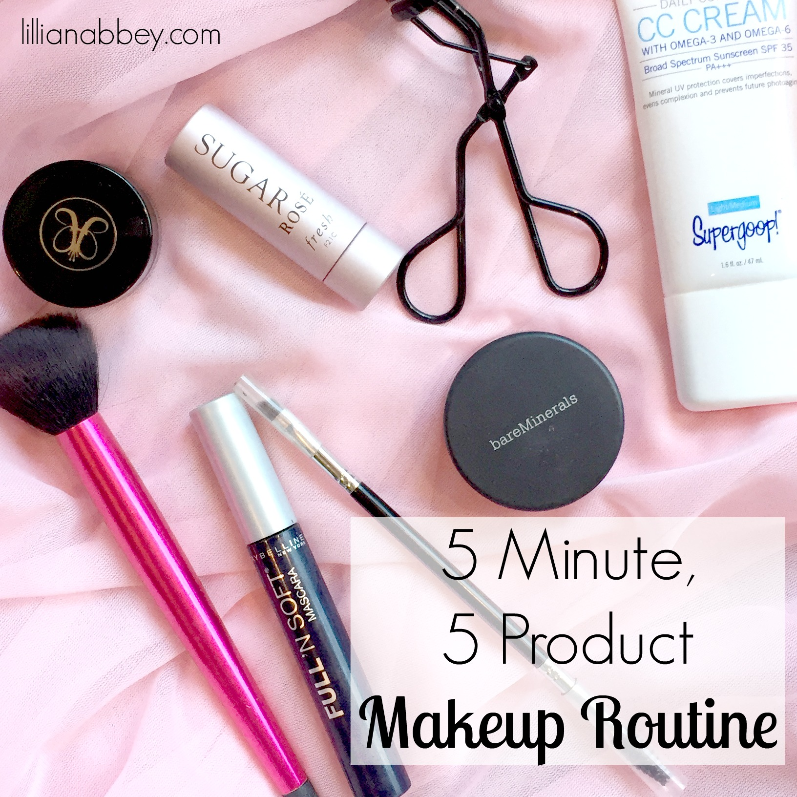 5 Minute, 5 Product Makeup Routine