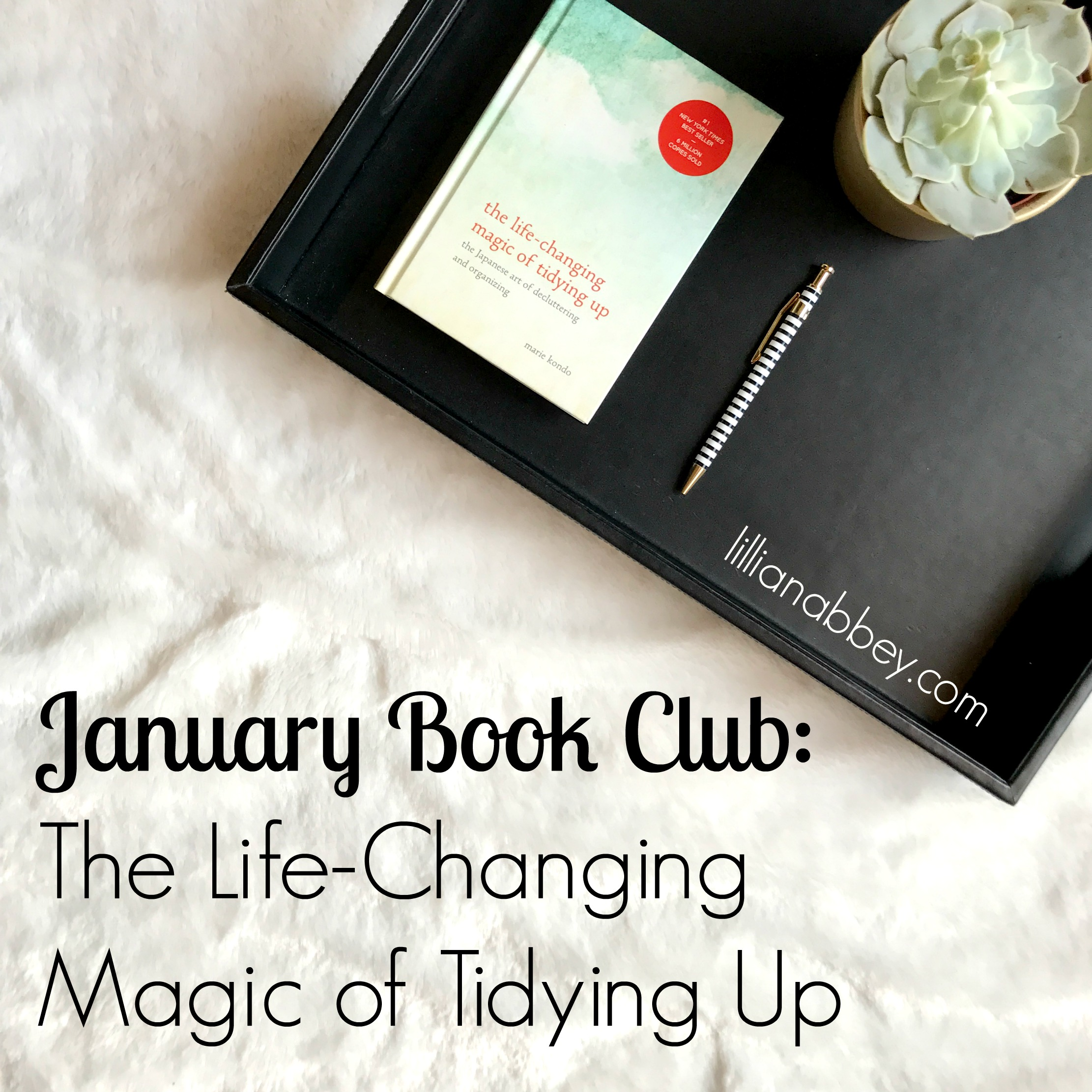 January Book Club: The Life-Changing Magic of Tidying Up
