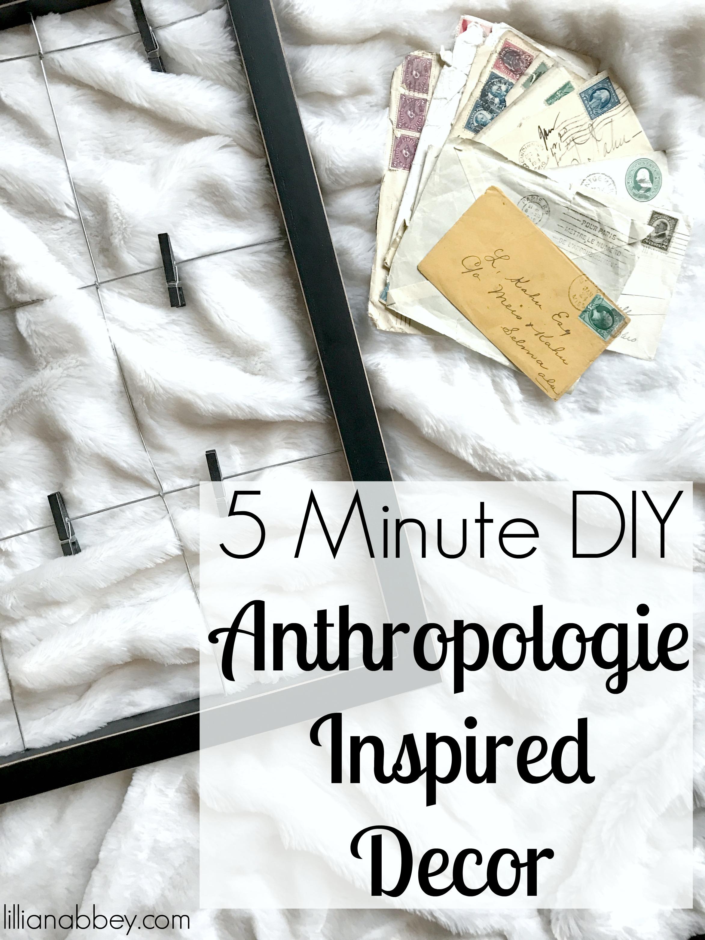 5-Minute DIY Anthropologie Inspired Decor