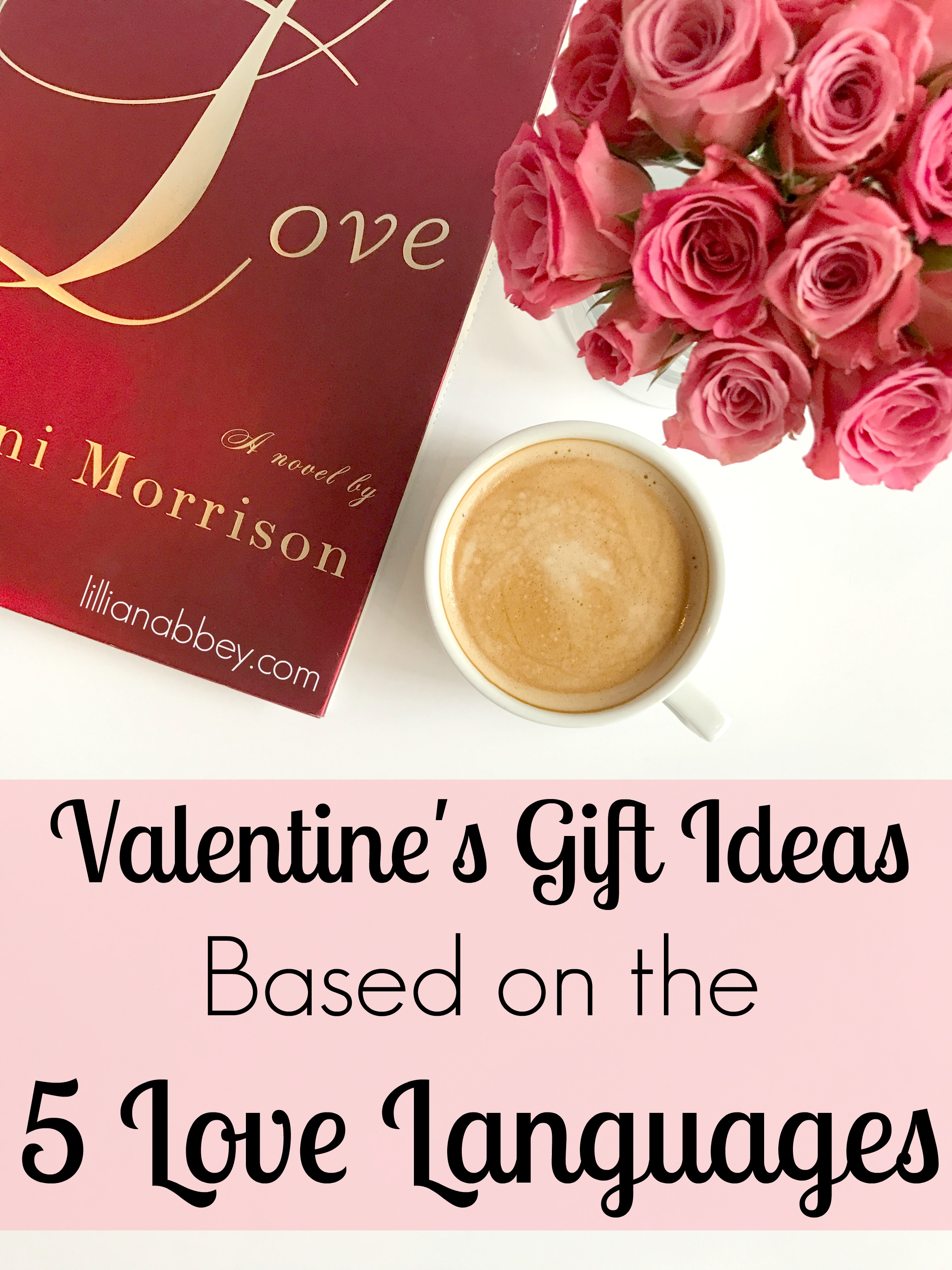 Valentine's Gifts Based on the 5 Love Languages