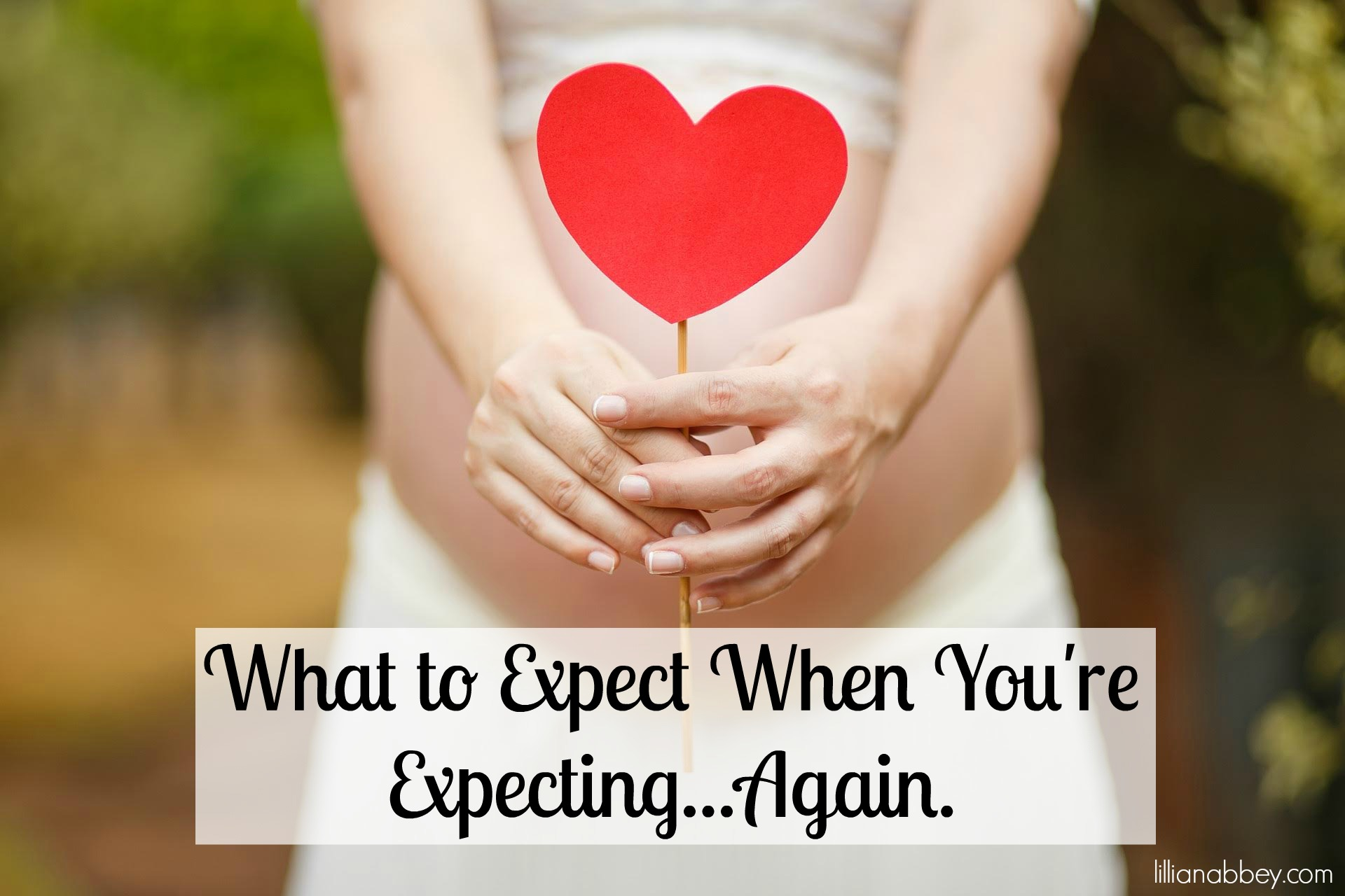 What to Expect When You're Expecting...Again