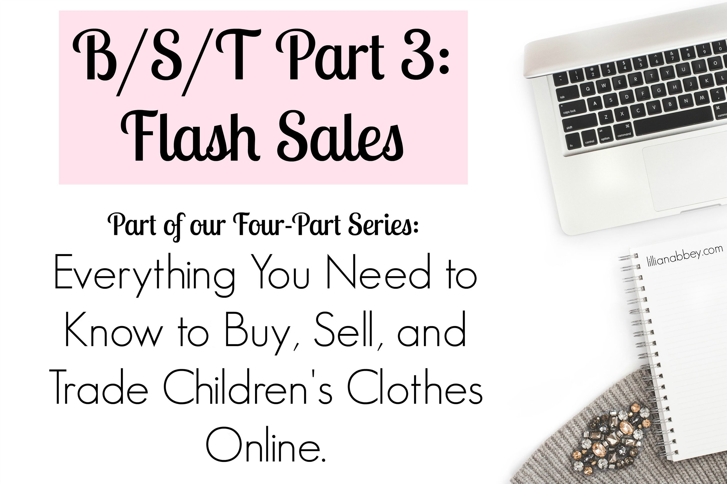 B/S/T Part 3: Flash Sales