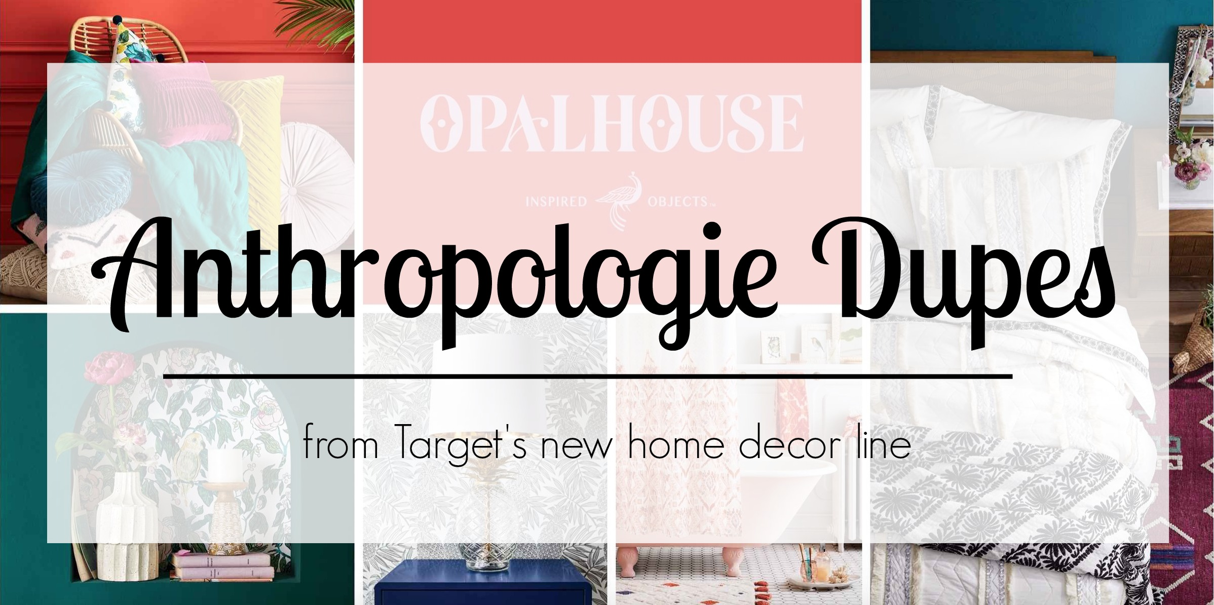 Anthropologie Dupes for Target's Opalhouse