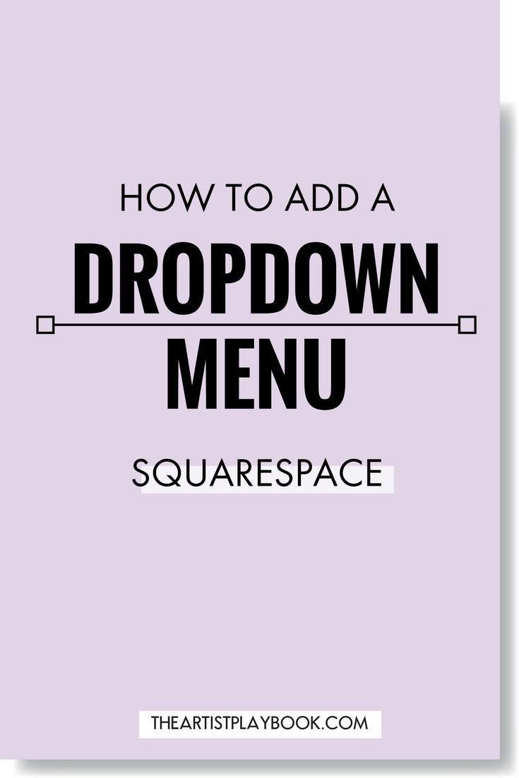 How to add a Dropdown Menu in Squarespace