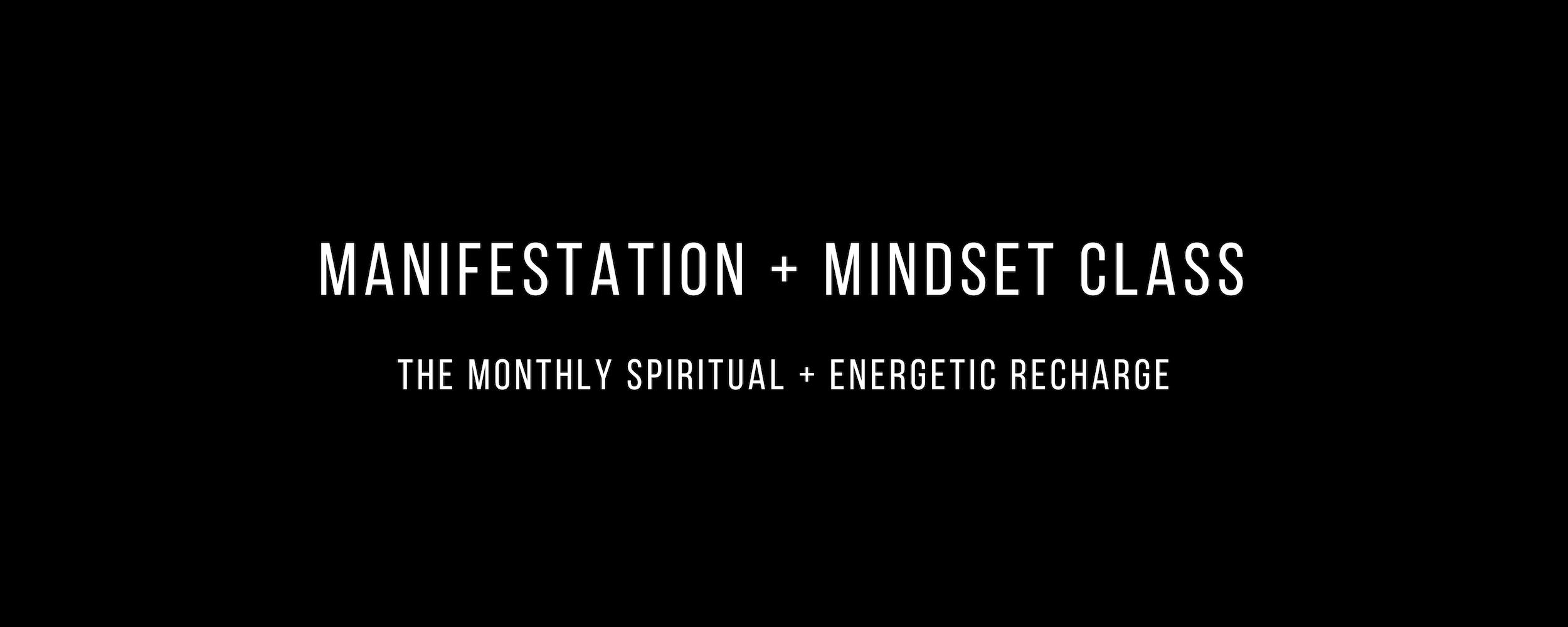 manifestation + mindset class