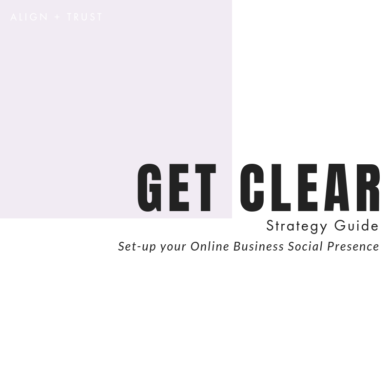 GET CLEAR guide ALIGN + TRUST