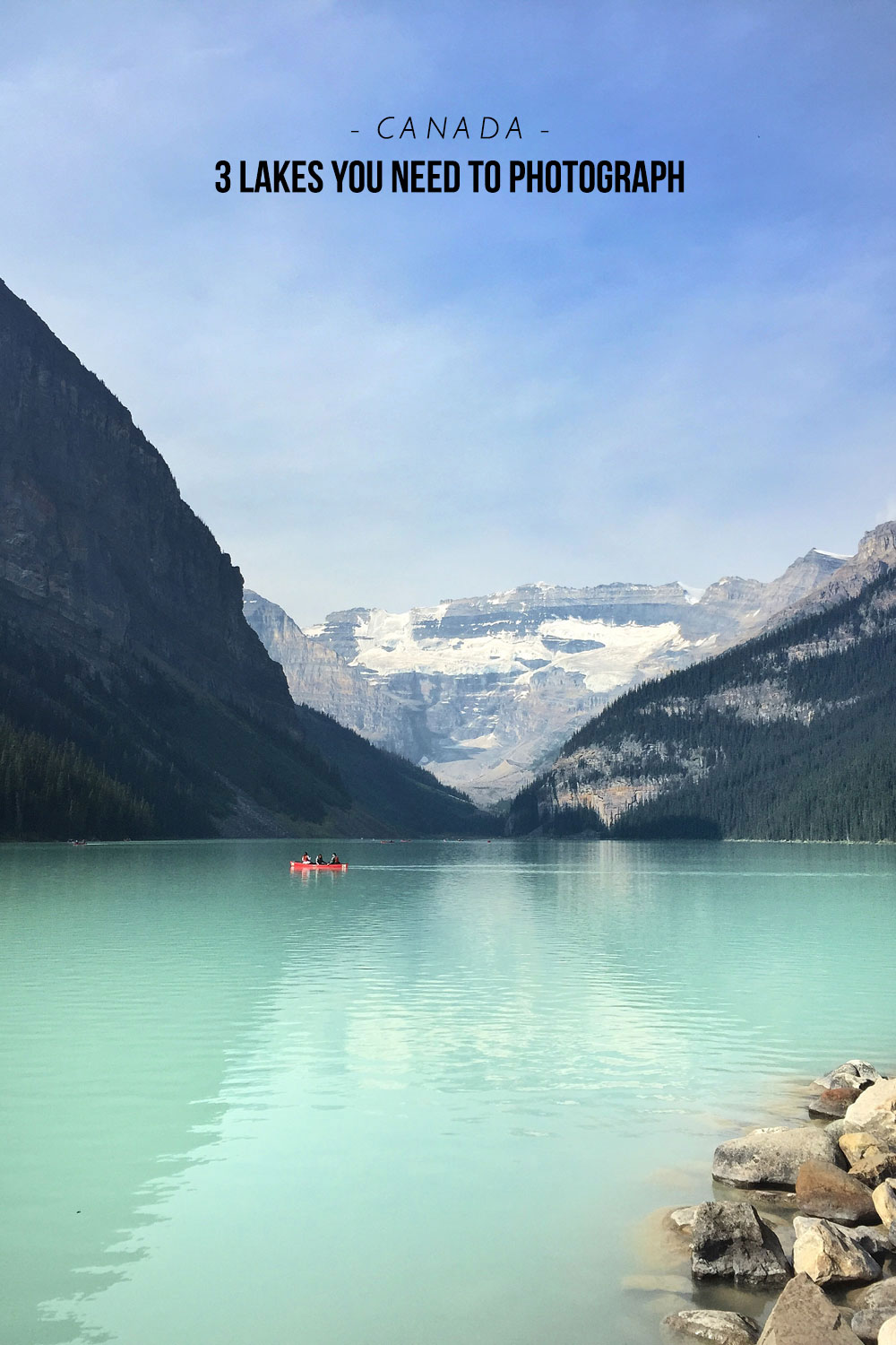 Three Lakes You Need To Photograh In Canada