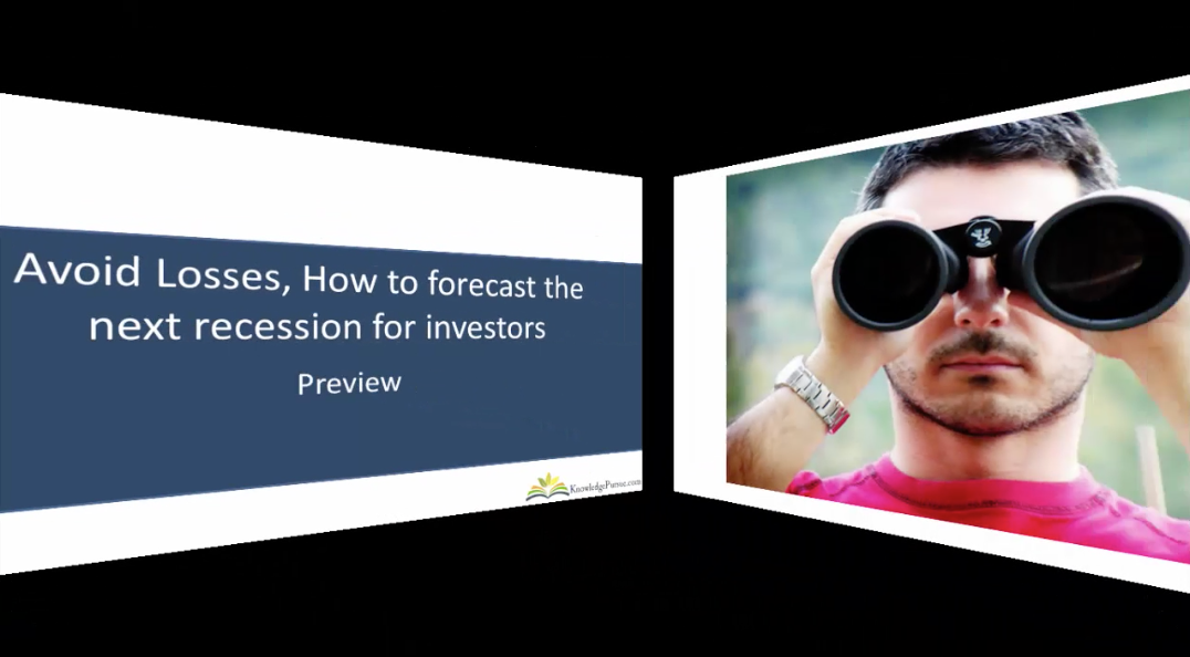 Stock Market Investment: Avoid investment losses, forecast the next recession