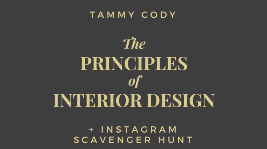The Principles of Interior Design + Instagram Scavenger Hunt