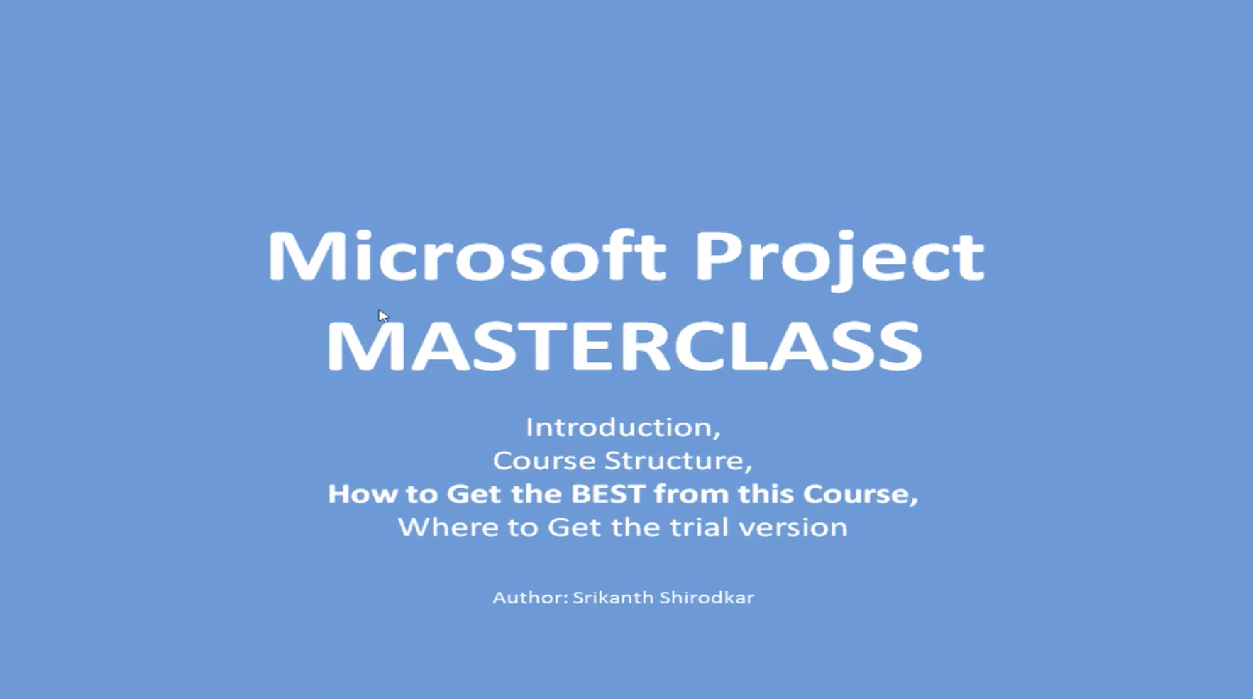 MICROSOFT PROJECT Class #1: BEGINNER to EXPERT - 10 full Projects