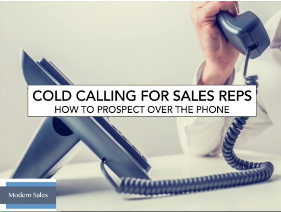 Modern Sales Training #6: Cold Calling for Sales Reps: How to Prospect over the Phone