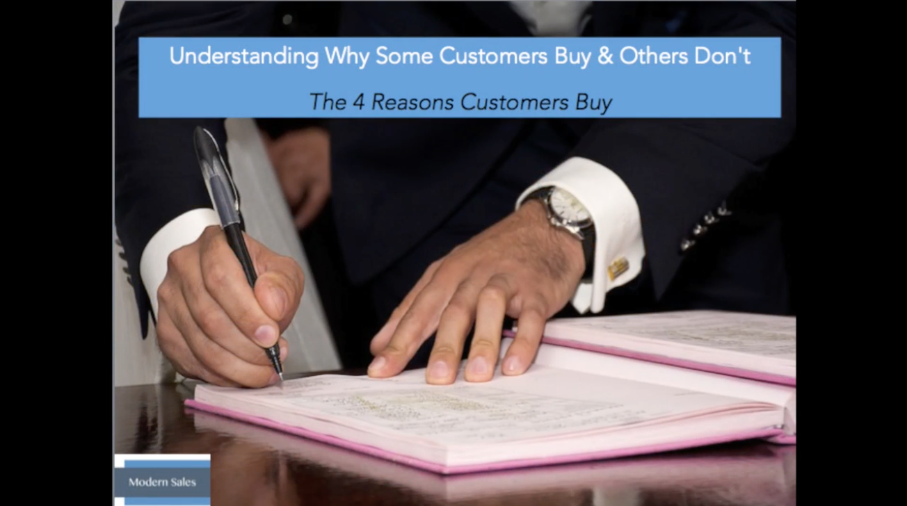 Modern Sales Training #2: Understanding Why Some Customers Buy Products and Others Don't