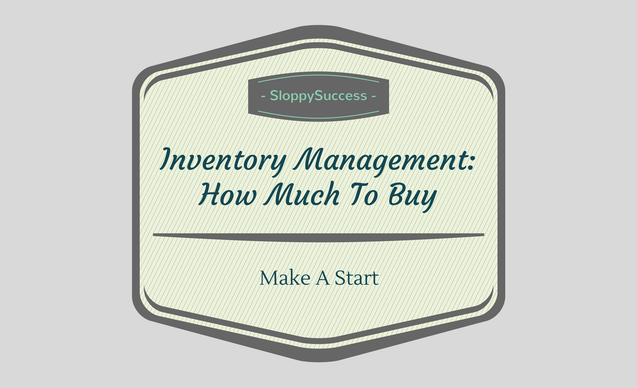 Inventory - How Much To Buy