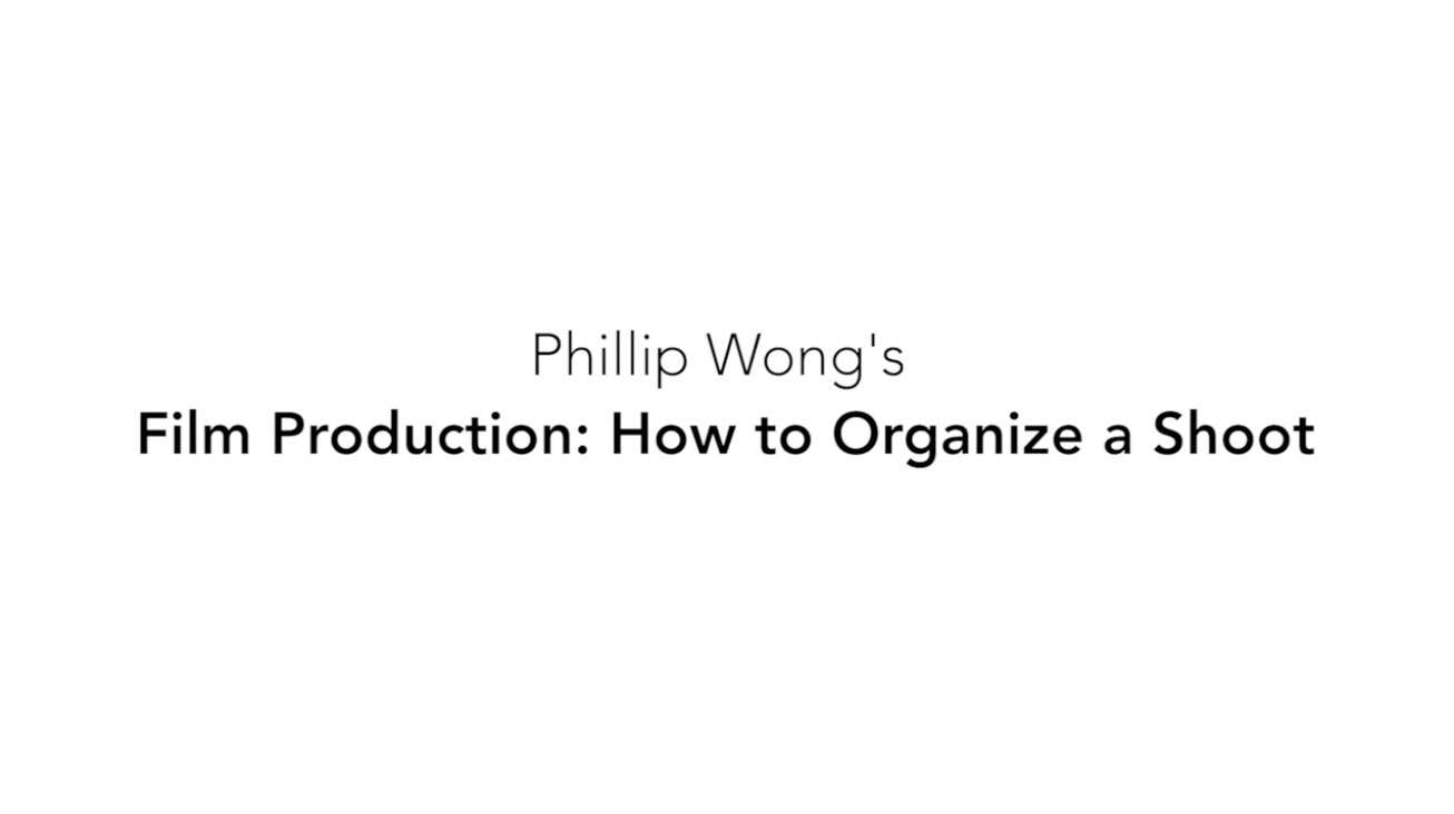 Film Production: How to Organize a Shoot
