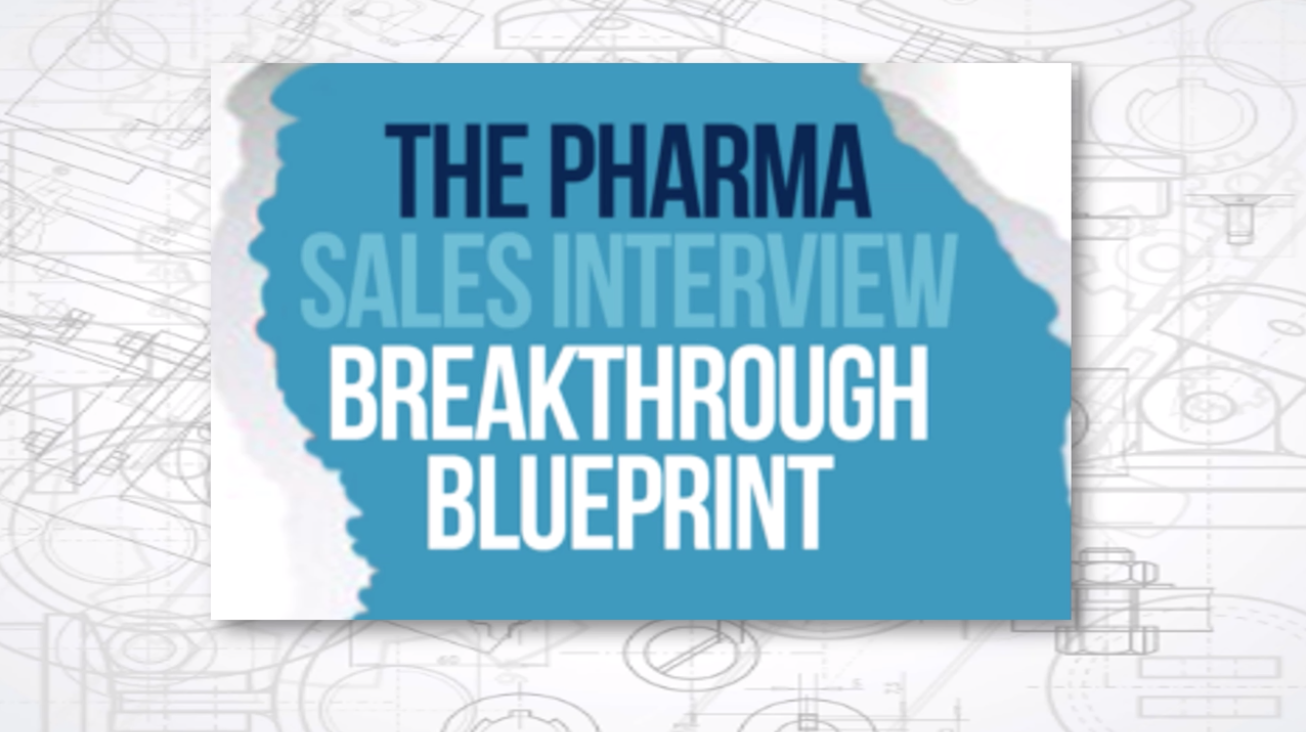 The Pharma Sales Interview Breakthrough Course