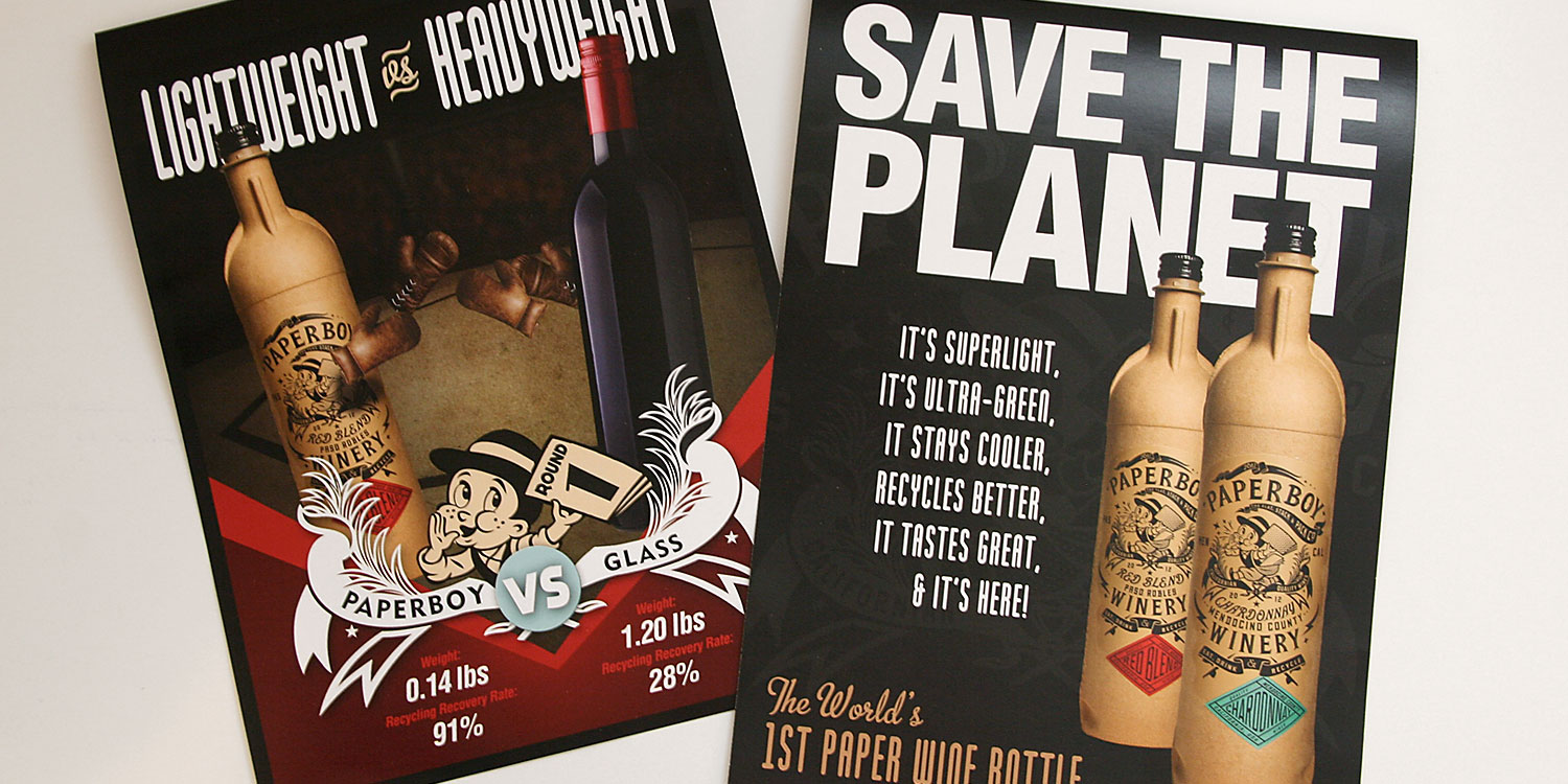 Paperboy Wines   Client:  Truett Hurst Inc.  Scope:    POS, Marketing Materials, T-Shirts  Visit:     http://www.p  aperboywines.com