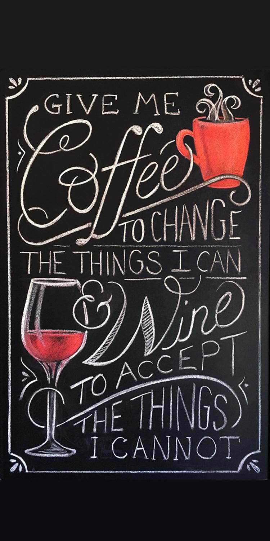 Chalkboard Art   Title:  Coffee & Wine  Medium: Chalk and Chalkboard  Year: 2017