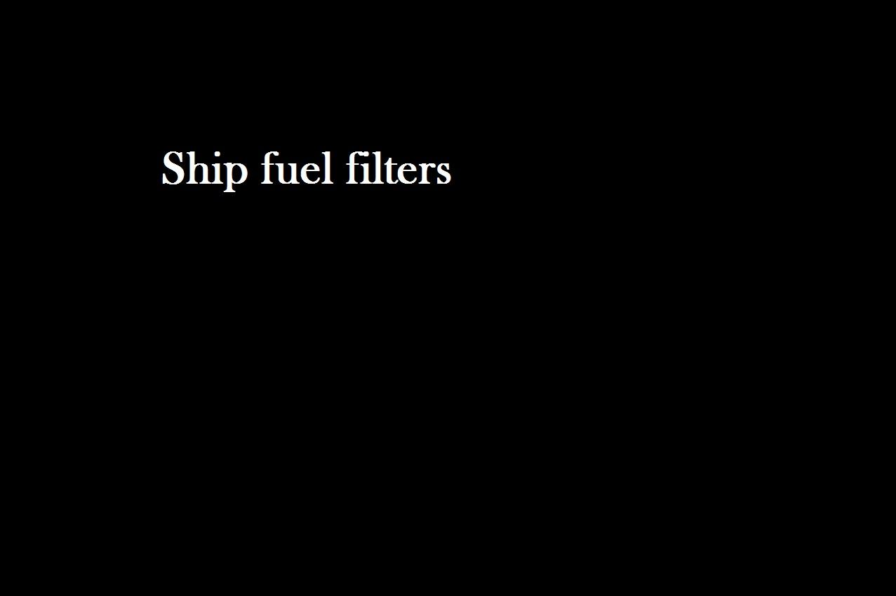 Ship fuel filters.jpg