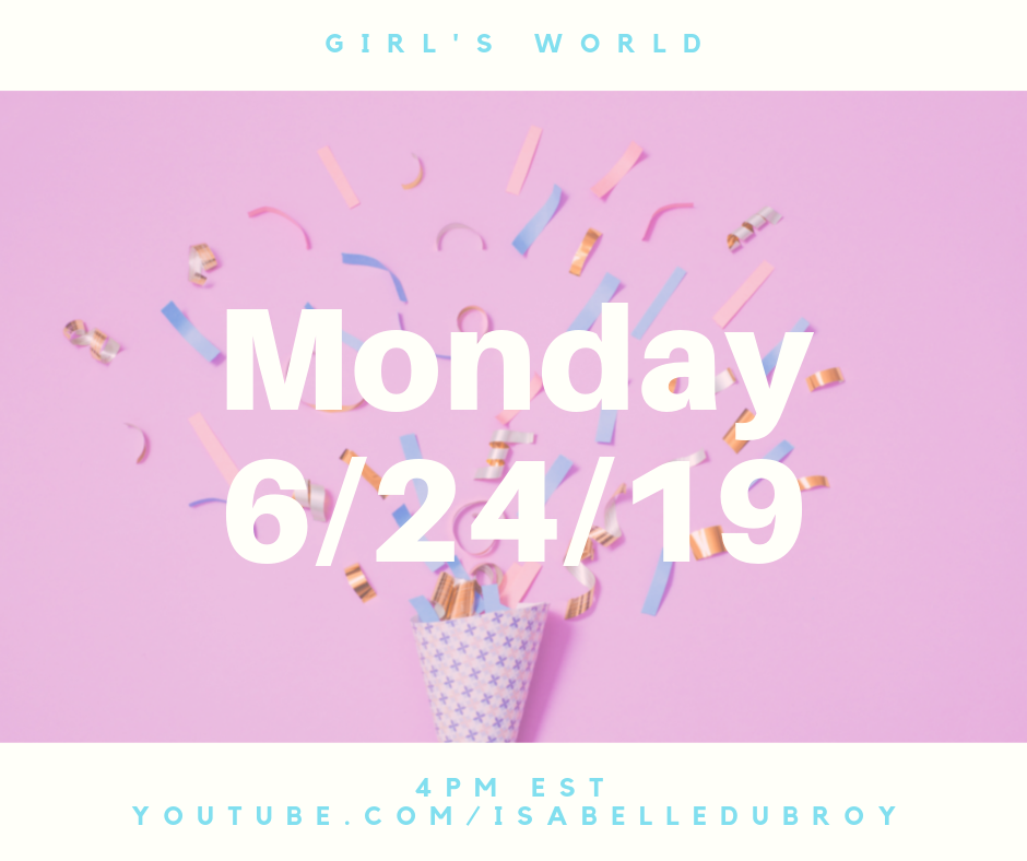 One Week Until Girl's World