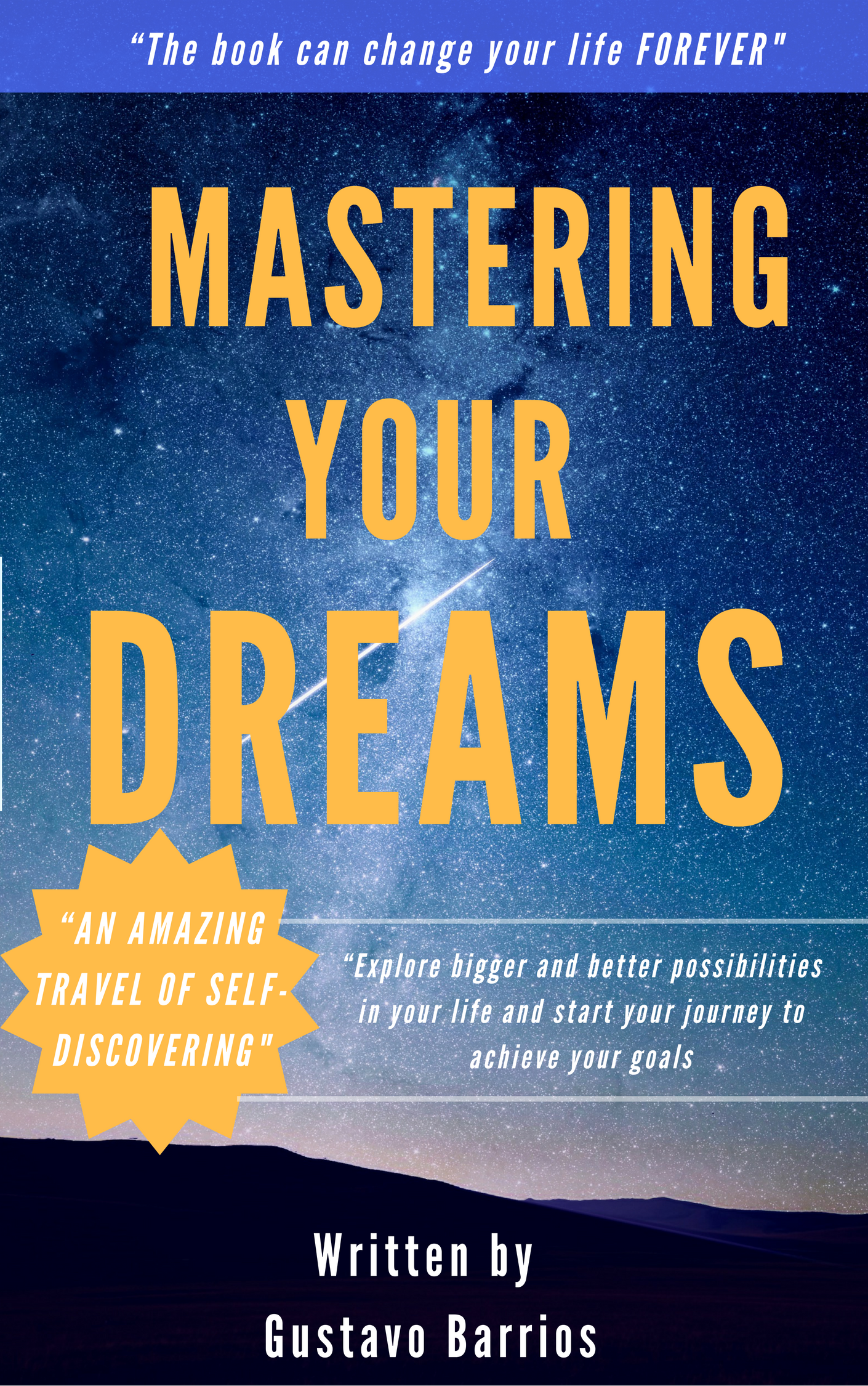Gustavo Barrios Lagunes  Mastering your Dreams