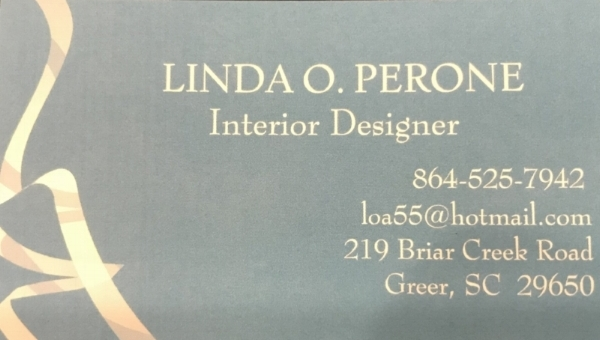 """INTERIOR DESIGN BY LINDA PERONE   With over 30 years in the industry, Linda Perone has mastered the art of """"making your house feel like a home."""" This gift certificate is worth one-hour of decorating with Ms. Perone.  DONOR: Linda O. Perone VALUE: $75"""
