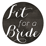 fit-for-a-bride