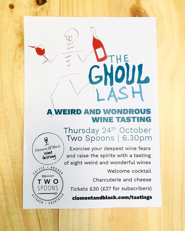 TASTING 📣  Join us on 24th October for our nattily named GHOUL LASH 👻 🎃 A Halloweenish tasting of strange styles, unfamiliar grapes, ghosts from the past. They might be a bit weird - but we think they're all truly wondrous and we want to convince you. . . Cocktails from 6.30 🍸🍸🍸wine from 7🥂🍷🥂🍷🥂🍷🥂cheese and charcuterie🧀🧀🧀 . . Slight flaw in the joke: there will be NO ACTUAL GOULASH, but it will be GHOULISH👻and it will be a LASH🍷🎉hope that's okay😘. . . . See you there LINK IN BIO x