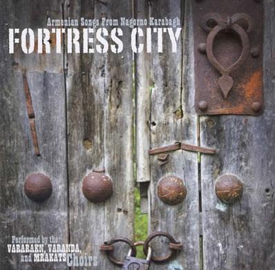 fortress city- armenian songs from nagorno karabagh.jpg