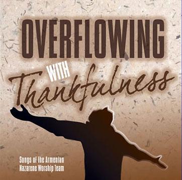 nazarene worship team- overflowin with thankfulness.jpg