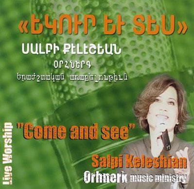 salpi keleshian- come and see live.jpg