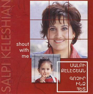 salpi keleshian- shout with me.jpg